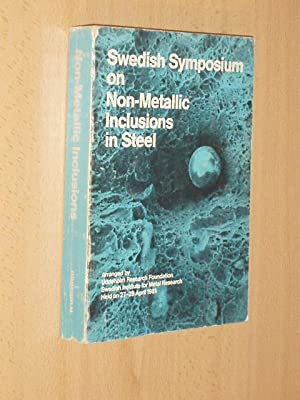 SWEDISH SYMPOSIUM ON NON-METALLIC INCLUSIONS IN STEEL: VV. AA.