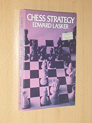 Edward Lasker Chess Strategy Abebooks