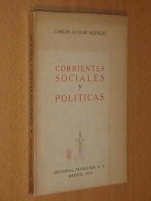 CORRIENTES SOCIALES Y POLÍTICAS: Alvear Acevedo, Carlos