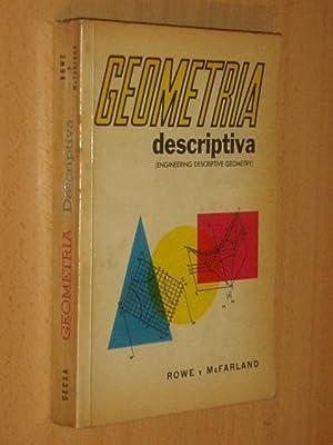 GEOMETRÍA DESCRIPTIVA (Engineering Descriptive Geometry): Rowe, Charles Elmer - James Dorr ...