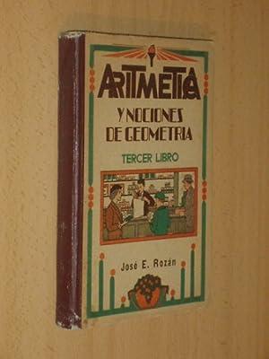 ARITMÉTICA Y NOCIONES DE GEOMETRÍA - Tercer: Rozán, José E.