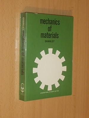 MECHANICS OF MATERIALS: Shanley, F. R.