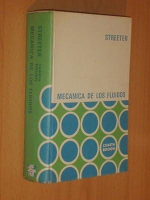 MECÁNICA DE LOS FLUIDOS: Streeter, Victor L.