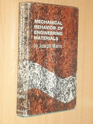 MECHANICAL BEHAVIOR OF ENGINEERING MATERIALS: Marin, Joseph