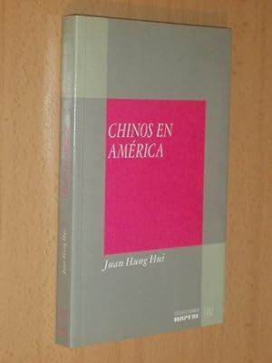 CHINOS EN AMÉRICA: Hung Hui, Juan