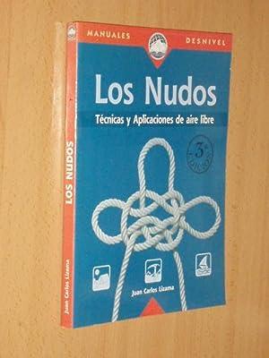 LOS NUDOS - Técnicas y aplicaciones de: Lizama, Juan Carlos