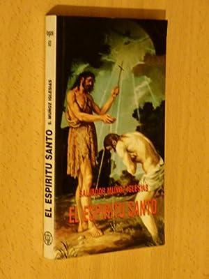 EL ESPÍRITU SANTO: Muñoz Iglesias, Salvador