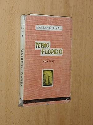 YERMO FLORIDO - Novela: Grau, Mariano