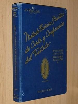 MÉTODO TEÓRICO-PRÁCTICO DE CORTE Y CONFECCIÓN DEL: Martí de Gili,