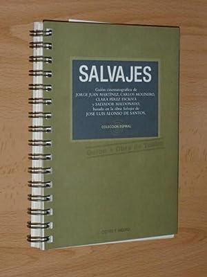 SALVAJES (Guión cinematográfico): VV. AA. -