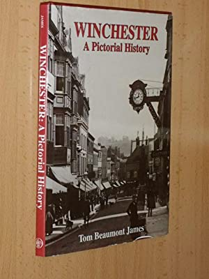 WINCHESTER - A Pictorial History