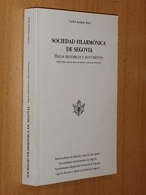 SOCIEDAD FILARMÓNICA DE SEGOVIA - Datos históricos y documentos: Arnanz Ruiz, Carlos