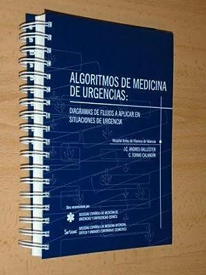 ALGORITMOS DE MEDICINA DE URGENCIAS: DIAGRAMAS DE FLUJOS A APLICAR EN SITUACIONES DE URGENCIA: VV. ...