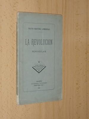LA REVOLUCIÓN PENINSULAR: Martínez Lumbreras, Frutos