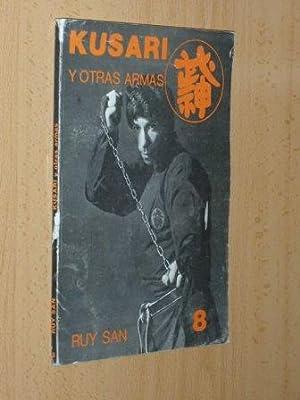 KUSARI Y OTRAS ARMAS: Ruy San