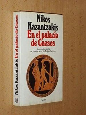 EN EL PALACIO DE CNOSOS: Kazantzakis, Nikos