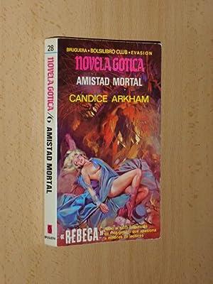 AMISTAD MORTAL: Arkham, Candice