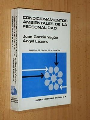 CONDICIONAMIENTOS AMBIENTALES DE LA PERSONALIDAD: García Yagüe, Juan