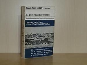 EL REFORMISMO ESPAÑOL - Krausismo, escuela histórica, neotomismo: Gil Cremades, Juan ...