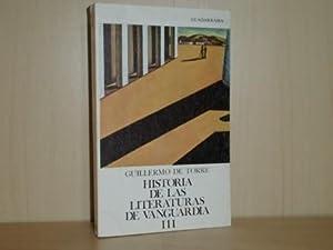 HISTORIA DE LAS LITERATURAS DE VANGUARDIA 3: Torre, Guillermo de