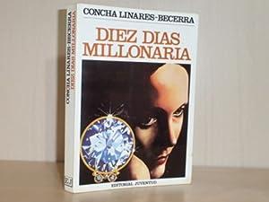 DIEZ DÍAS MILLONARIA: Linares Becerra, Concha