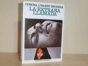 LA EXTRAÑA LLAMADA: Linares Becerra, Concha