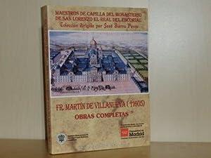 FR. MARTÍN DE VILLANUEVA (+1605) OBRAS COMPLETAS: Martín de Villanueva