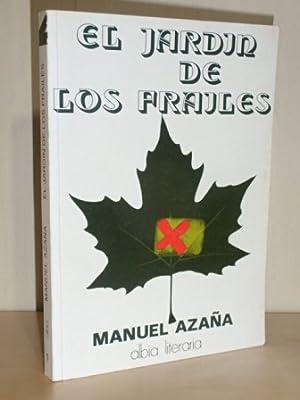 EL JARDÍN DE LOS FRAILES: Azaña, Manuel
