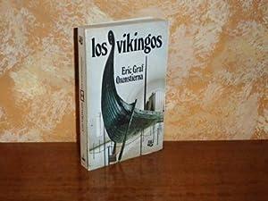 LOS VIKINGOS: Graf Oxenstierna, Eric