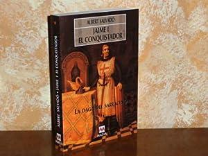JAIME I EL CONQUISTADOR Vol. I -: Salvadó, Albert