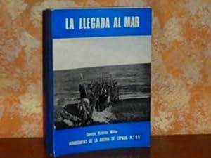 LA LLEGADA AL MAR: Martínez Bande, José