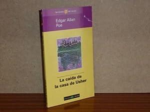 LA CAÍDA DE LA CASA USHER: Poe, Edgar Allan