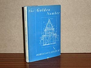 THE GOLDEN NUMBER and the Scientific Aesthetics of Architecture