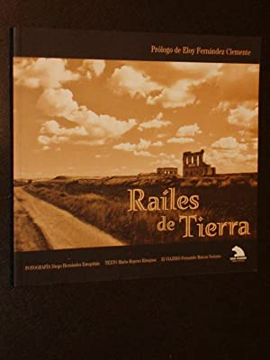 RAÍLES DE TIERRA: Texto de Mario Ropero Hinojosa -
