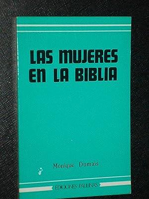 LAS MUJERES EN LA BIBLIA: Monique Dumais