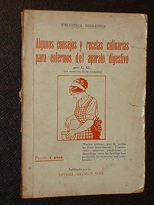ALGUNOS CONSEJOS Y RECETAS CULINARIAS PARA ENFERMOS: L. LL. /