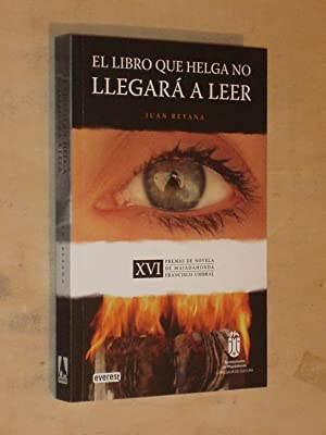 EL LIBRO QUE HELGA NO LLEGARÁ A: Retana, Juan