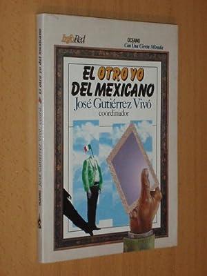 EL OTRO YO DEL MEXICANO: VV. AA. -
