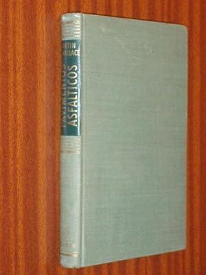 PAVIMENTOS ASFÁLTICOS - Proyecto y construcción: Rogers Martin, J. - Hugh A. Wallace