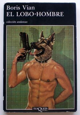 El lobo-hombre: Vian, Boris