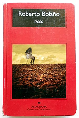A Novel  Roberto Bola  o  Natasha Wimmer                          THE REREAD  PART TWO