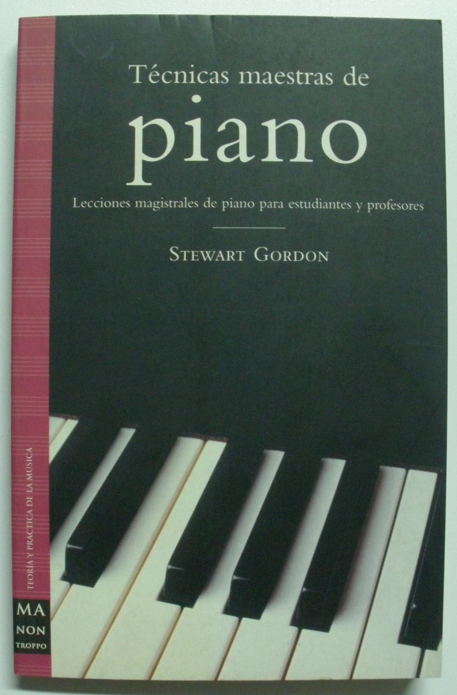 Técnicas Maestras De Piano - Gordon, Steward