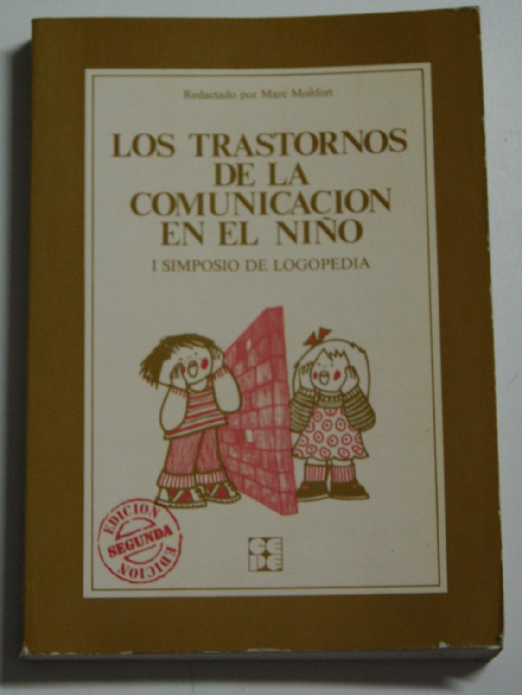 Los trastornos de la comunicacion en el nino (Coleccion Educacion  especial)  Monfort 18c2e36f45e