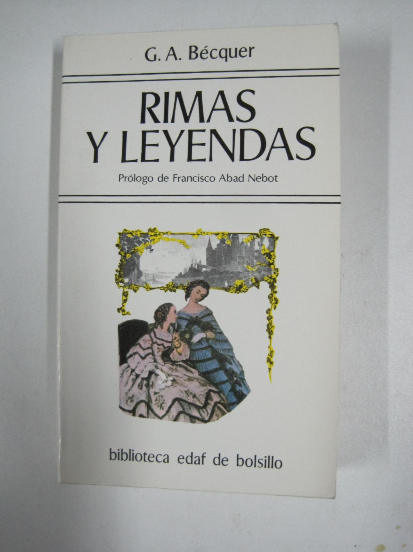 Rimas Y Leyendas De Gustavo Adolfo Bécquer Iberlibro