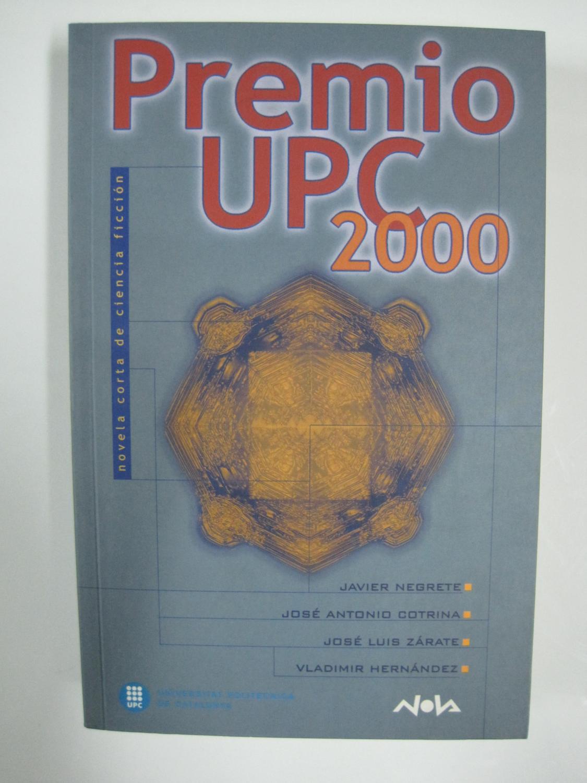 Premio UPC 2000: novela corta de ciencia ficción - VV. AA.