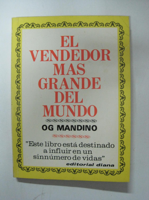 El Vendedor Mas Grande Del Mundo: Og Mandino