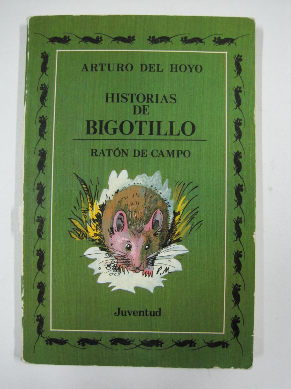 Historias de bigotillo - ratón de campo - - Arturo Del Hoyo