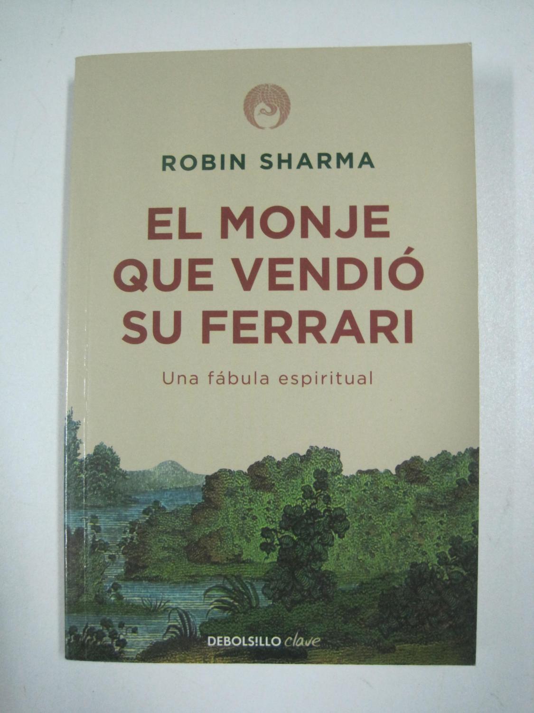 El monje que vendió su Ferrari: Robin Sharma