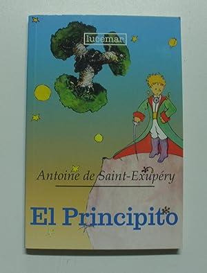 EL PRINCIPITO: DE ANTOINE SAINT-EXUPERY