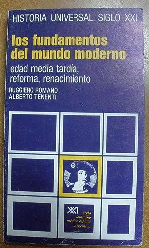LOS FUNDAMENTOS DEL MUNDO MODERNO: RUGGIERO ROMANO, ALBERTO